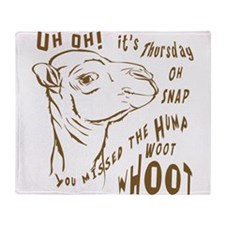 What Day is it HumpDay Camel Throw Blanket