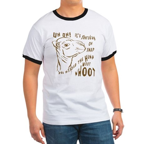 What Day is it HumpDay Camel Ringer T