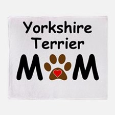 Yorkshire Terrier Mom Throw Blanket