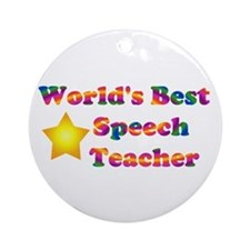 World's Best Speech Teacher Ornament (Round)
