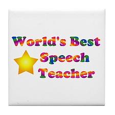 World's Best Speech Teacher Tile Coaster