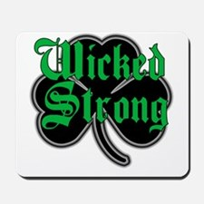 Wicked Strong Mousepad