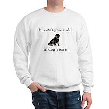 70 birthday dog years lab Sweatshirt