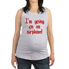 goingonanairplane.png Maternity Tank Top