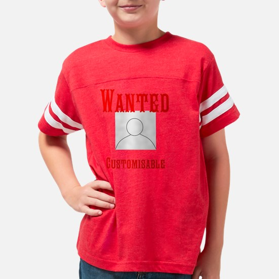 Customisable Wanted Poster Youth Football Shirt