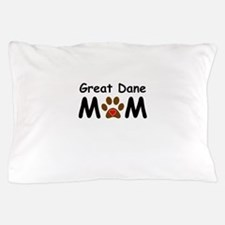 Great Dane Mom Pillow Case