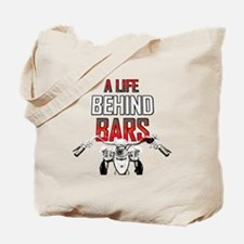 Motorcycle - A Life Behind Bars Tote Bag