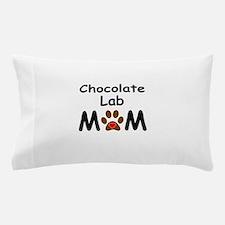 Chocolate Lab Mom Pillow Case