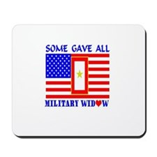 Some Gave All Widow Mousepad