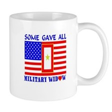 Some Gave All Widow Small Mug