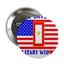 """Some Gave All Widow 2.25"""" Button"""