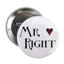 """Mr. right 2.25"""" Button (10 pack)"""