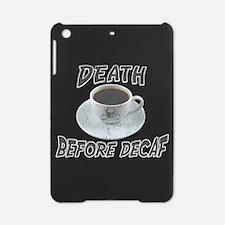 Death Before Decaf iPad Mini Case