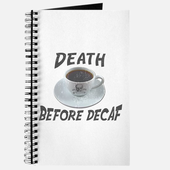 Death Before Decaf Journal