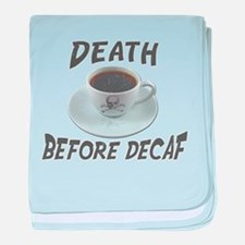 Death Before Decaf baby blanket