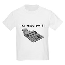 TAX DEDUCTION #1 Kids T-Shirt