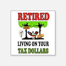RETIRED WELFARE Sticker