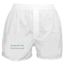 Not Funny Boxer Shorts