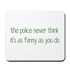 Not Funny Mousepad