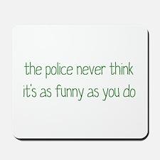 Not Funny Mousepad