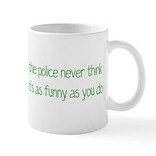 Not Funny Small Mug