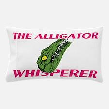 The Alligator Whisperer Pillow Case