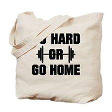 Go Hard or Go Home Workout Tote Bag