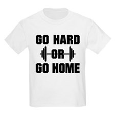 Go Hard or Go Home Workout T-Shirt