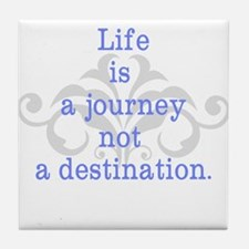 Life is a Journey Tile Coaster