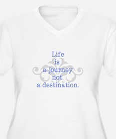 Life is a Journey Plus Size T-Shirt