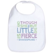 Though She Be But Little She is Fierce Bib