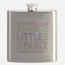 Though She Be But Little She is Fierce Flask