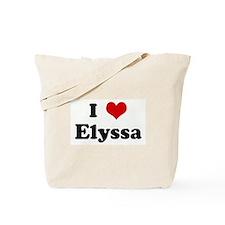 I Love Elyssa Tote Bag