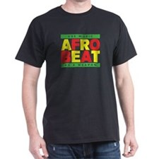 AFROBEAT _ USE MUSIC AS A WEAPON T-Shirt