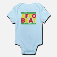 AFROBEAT _ USE MUSIC AS A WEAPON Infant Bodysuit