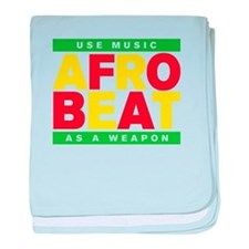 AFROBEAT _ USE MUSIC AS A WEAPON baby blanket
