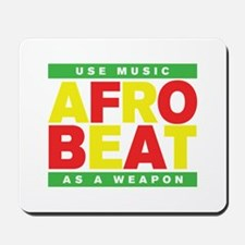 AFROBEAT _ USE MUSIC AS A WEAPON Mousepad