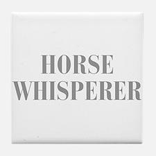 horse-whisperer-BOD-GRAY Tile Coaster