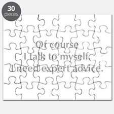 of-course-I-talk-to-myself-opt-gray Puzzle