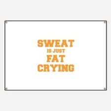 sweat-is-just-fat-crying-fresh-orange Banner