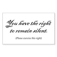 You have the right to remain Sticker (Rectangular
