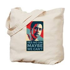 MAYBE WE CAN'T Tote Bag