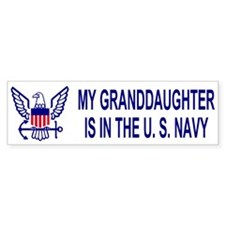 Bumper Sticker: My Granddaughter Is In The Navy