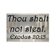 Exodus 20:15 Rectangle Magnet