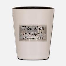 Exodus 20:15 Shot Glass