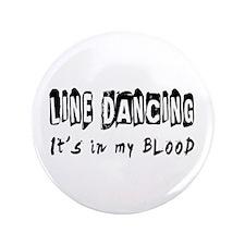 "Line Dancing dance Designs 3.5"" Button"