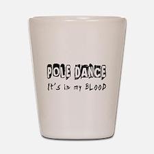 Pole Dance dance Designs Shot Glass