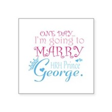 "Marry Prince George Square Sticker 3"" x 3"""