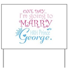 Marry Prince George Yard Sign