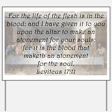 Leviticus 17:11 Yard Sign